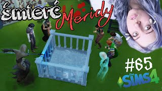 #65 The Sims 4 - Śmierć jednej z pierwszych! Merida [*]