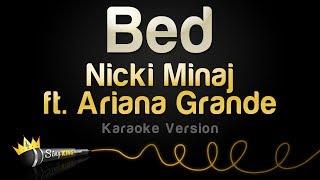 Nicki Minaj ft. Ariana Grande - Bed (Karaoke Version)