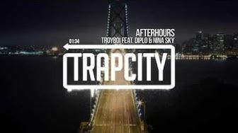 TroyBoi - Afterhours (feat. Diplo & Nina Sky)