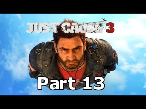 Just Cause 3: Part 13 | Going Liberation Happy