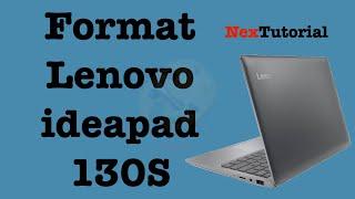 Hard Reset Lenovo ideapad 130s Laptop | How to Format Lenovo ideapad 130S | NexTutorial