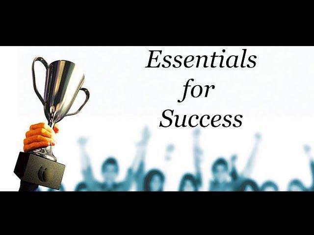 Essentials For Success