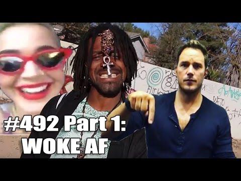 Katy Perry's Wokeness, Chris Pratt's Deafness and Fresno Shooter B-God Mac Sun | #492 Part 1