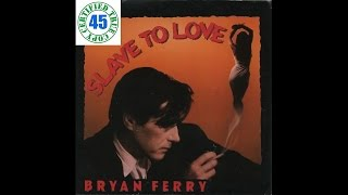 BRYAN FERRY - SLAVE TO LOVE - Boys And Girls (1985) HiDef :: SOTW #88