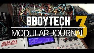 BBoyTech Modular Journal Episode 3 - Expert Sleepers ES-3 - MPC Drums via Modular Processing