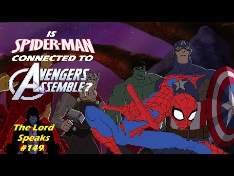 The Lord Speaks #149: Is 2017's Spider-Man Cartoon Connected to Avengers Assemble?