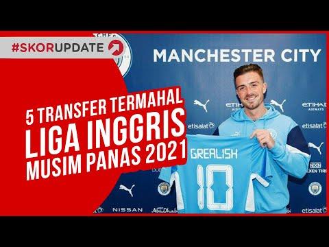 5 Transfer Termahal Liga Inggris pada Musim Panas 2021-2022