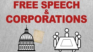Corporations and the First Amendment: Free Speech Rules (Episode 6)