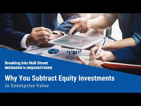 Why You Subtract Equity Investments (Associate Companies) in Enterprise Value