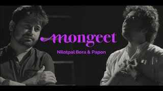 MONGEET   ASSAMESE SONG   NILOTPAL BORA & PAPON   MANASH MAHANTA