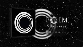 Poem. - Silhouettes