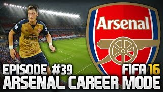 FIFA 16: ARSENAL CAREER MODE #39 - FOR THE FINAL!