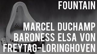 Fountain - Marcel Duchamp or Elsa von Freytag-Loringhoven?