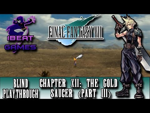 Facing The Past - Final Fantasy VII (PS1) [Blind] - Chapter 12: The Golden Saucer (Pt. 3)
