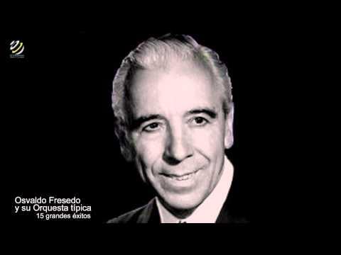 Osvaldo Fresedo y su Orquesta Típica 15 Grandes Éxitos