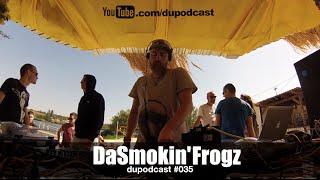 dupodcast 035 dushowcase dasmokin frogz karrera beach