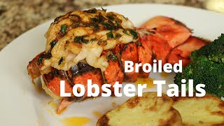 Broiled Lobster Tails | Easy Lobster Tail Recipe