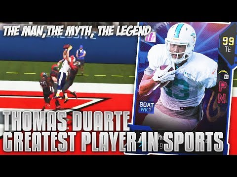 GREATEST PLAYER IN THE HISTORY! 99 THOMAS DUARTE THE MYTH! Madden 19 Ultimate Team(PARODY)