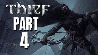 Thief Walkthrough Part 4 - Chapter 2 - Dust to Dust (PC PS4 XBOX ONE)