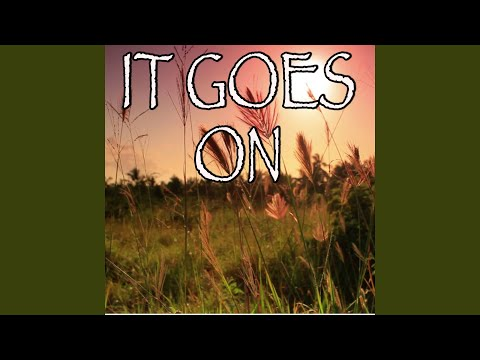 It Goes On - Tribute to Zac Brown and Sir Rosevelt