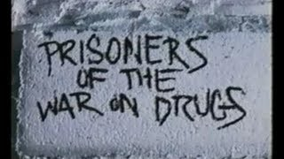 Documentary - Prisoners Of The War on Drugs (1996)