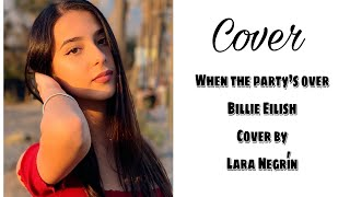 When the party's over- Billie Eilish/ cover by LARA NEGRÍN