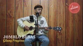 Gambar cover JOMBLO BEBAS Cover By Gilang Prayitna Live Acoustic - Cipt. Afteshine