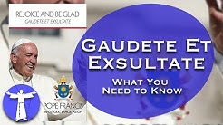 Gaudete et Exsultate: What You Need to Know