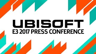 Ubisoft Full E3 2017 Press Conference