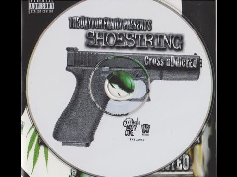 Shoestring of The Dayton Family - Cross Addicted(full album)