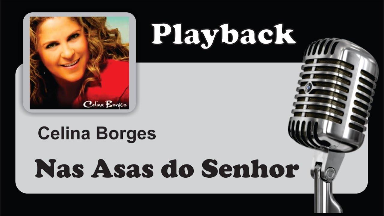 CELINA BAIXAR BORGES SENHOR MUSICAS DO NAS ASAS
