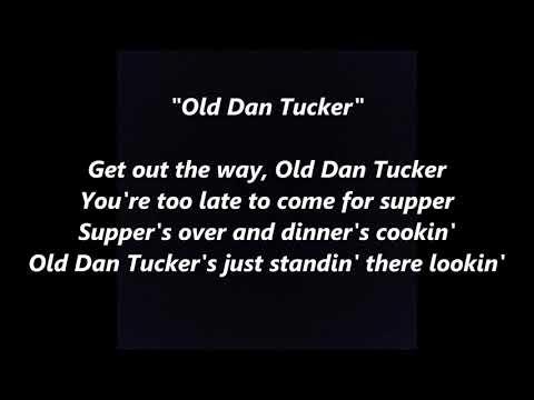 Old Ole Dan Tucker LYRICS WORDS BEST TOP POPULAR FAVORITE TRENDING SING ALONG American Folk SONGS