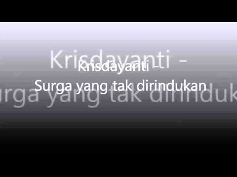 Krisdayanti   OST Surga Yang Tak Dirindukan Video Lirik Mp3
