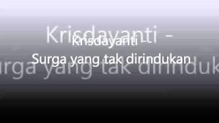 Krisdayanti   OST Surga Yang Tak Dirindukan Video Lirik