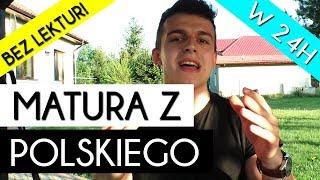 Jak Zdać Maturę z Polskiego Nie Znając ŻADNEJ Lektury - Radzi Student 1 roku!