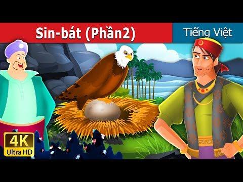 Sin-bát (Phần2) | Sinbad The Sailor Part 2 Story in Vietnam | Truyện cổ tích việt nam