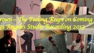 "Jeri Brown - ""The Feeling Keeps On Coming"" recorded in Los Angeles (2013)"