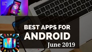 Top 5 Best Free Android Apps 2019.