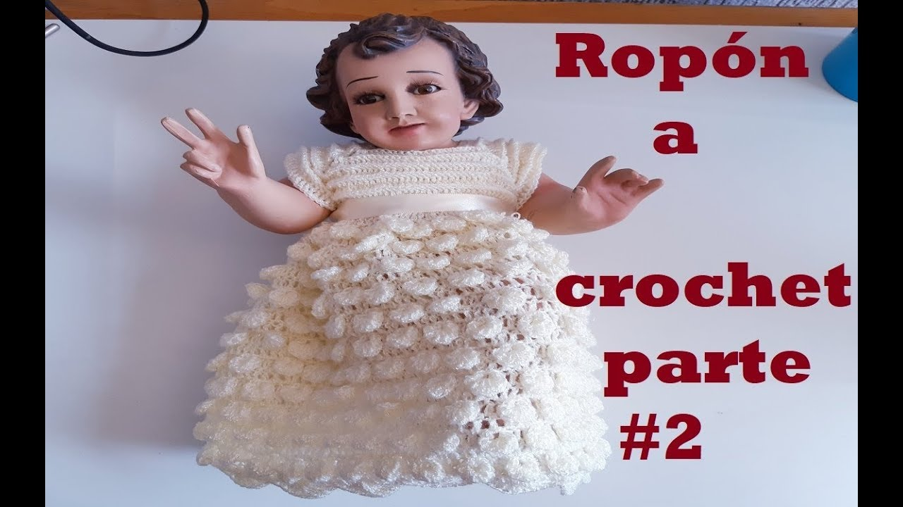 Conjunto A Crochet Para Niño Dios Tutorial Tejido Ganchillo Parte 2