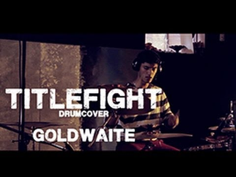 Neil Vas // Title Fight - Goldwaite // Drum Cover - Studio