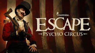 Escape Psycho Circus 2016 Official Trailer