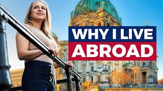 Top 10 Best Thİngs About Living Abroad (my opinion)