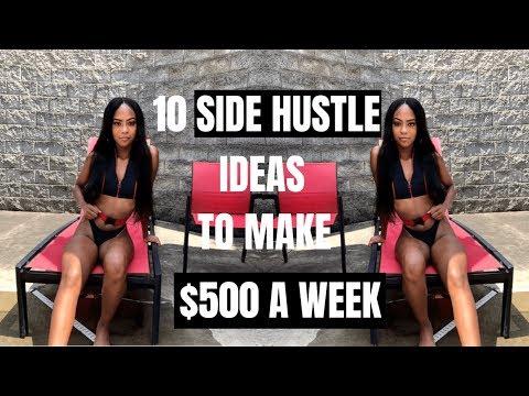 10 Side Hustles To Make  $500 A Week!