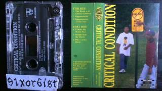 Critical Condition - Straight From The Ghetto 1992 Morgan City LA