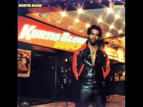 Kurtis Blow  - The Deuce  1981