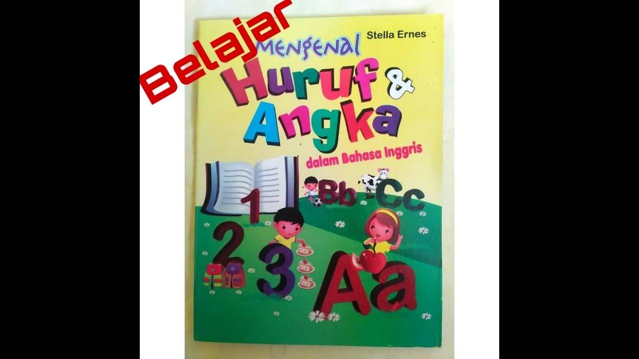 Belajar Membaca abjad dan Berhitung dengan Bahasa inggris ...