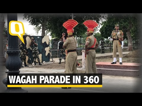 Feel the Wagah Vibe With This 360 Degree Video - The Quint