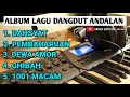 ALBUM LAGU DANGDUT PILIHAN - VERSI ROCK BAND DUT - COVER DG KILA  SATRIA BATITONG ELECTONE