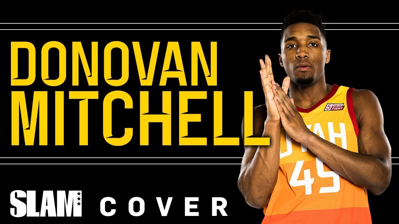 check out ca643 3095f Rookie Sensation Donovan Mitchell Is Taking The NBA By Storm 🔥 | SLAM  Cover Shoots