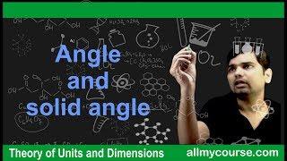 6  Angle and solid angle